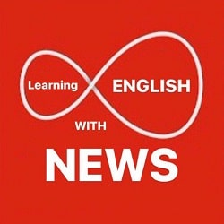 یادگیری انگلیسی با اخبار برای علاقهمندان به زبان انگلیسی