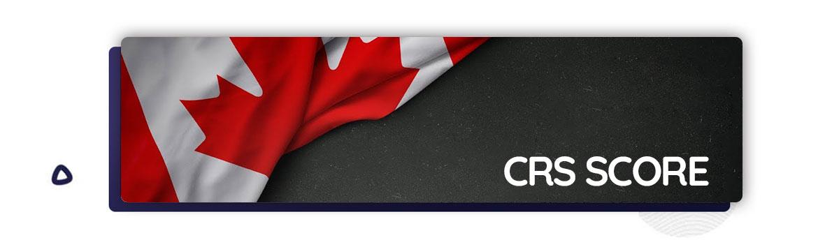 نمرات crs برای مهاجرت به کانادا